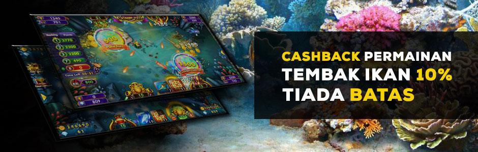 Cashback Permainan Tembak Ikan 10% Tiada Batas