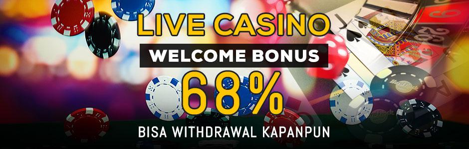 Live Casino Welcome Bonus 68% Bisa Withdrawal Kapanpun (SBOBET dan MAXBET)