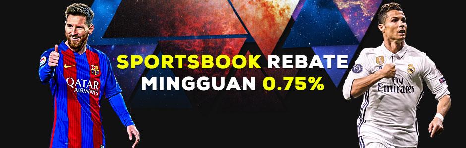 Sportsbook Rebate Mingguan 0.75% (SBOBET dan MAXBET)