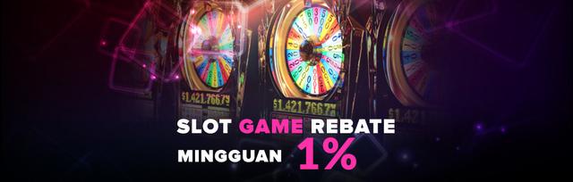 Slot Game Rebate Mingguan 1% (SBOBET dan MAXBET)