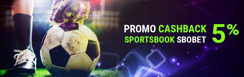 Promo CashBack Sportsbook SBOBET 5%